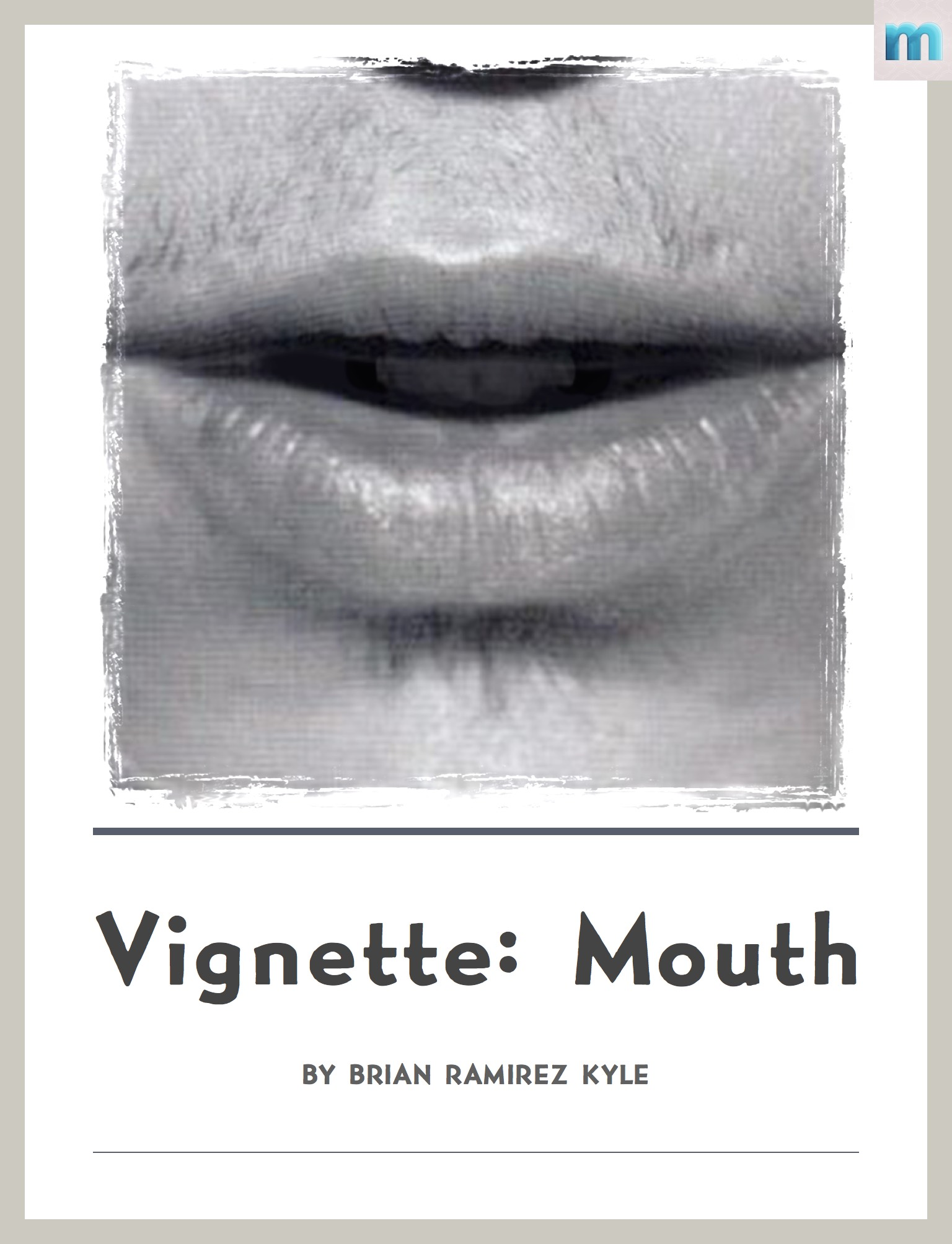 Vignette: Mouth by BRK